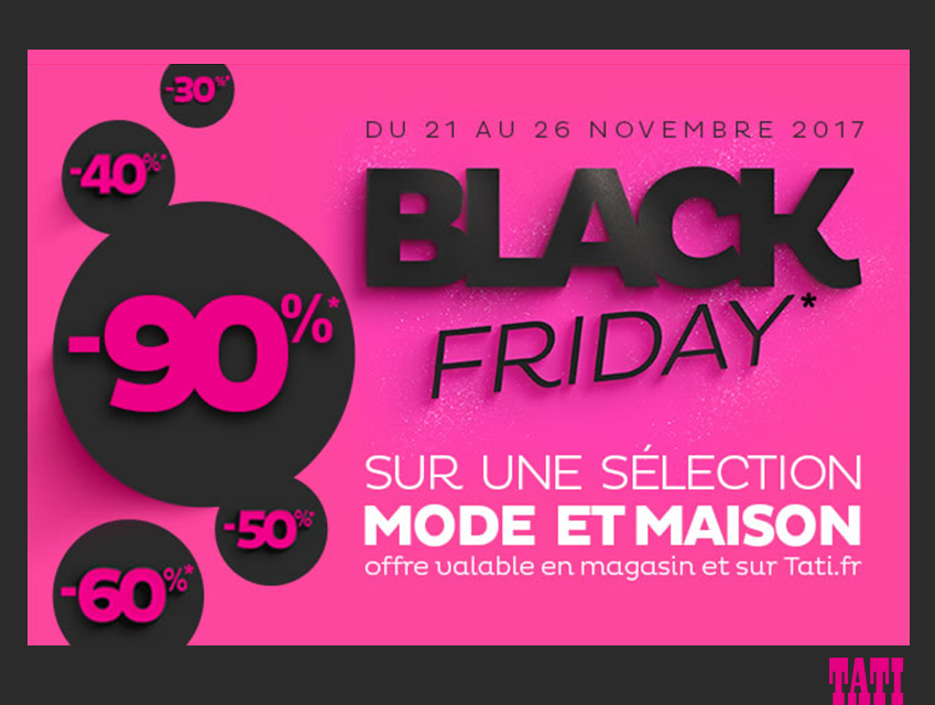 Promotion Tati : Black Friday